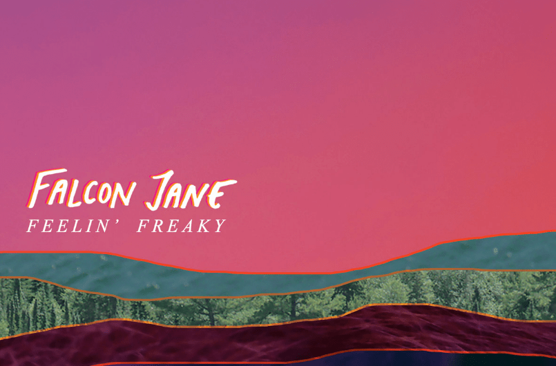 Album Review: Falcon Jane: Feelin' Freaky