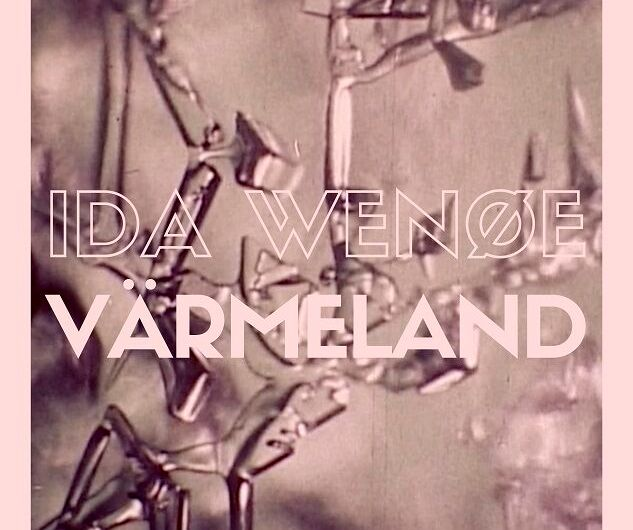 Track Review: Ida Wenøe: Värmeland