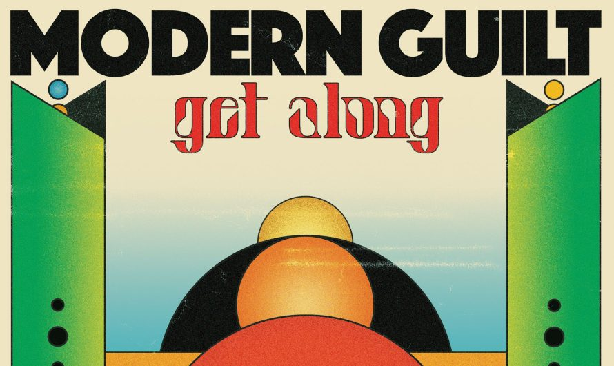 Track Review: Modern Guilt: Get Along