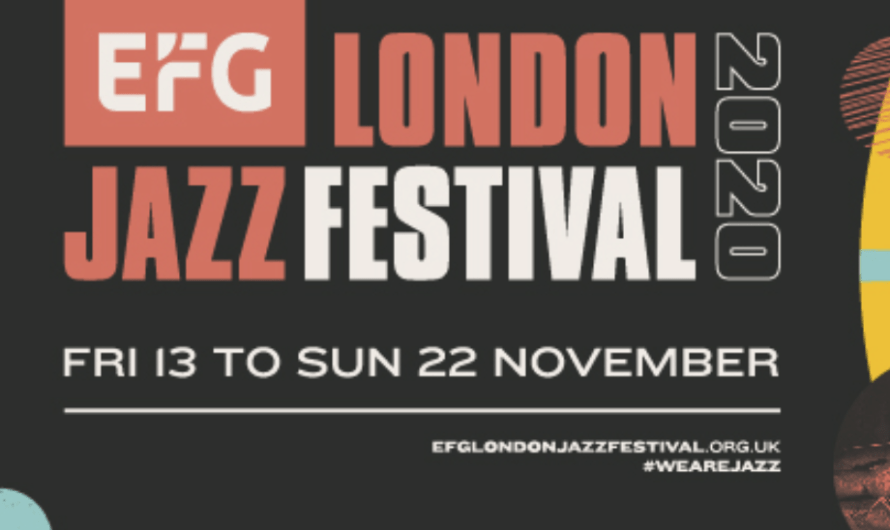 Industry Article: EFG London Jazz Festival 2020