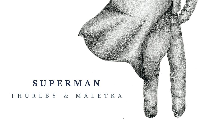 Track Review: Thurlby & Maletka: Superman