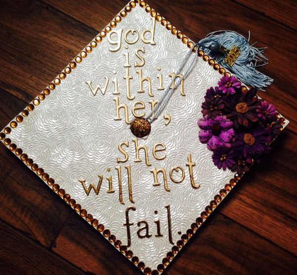 God Is Within Her She Will Not Fall Wallpaper 65 Gorgeous Graduation Cap Decoration Ideas Listing More