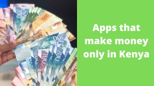 Read more about the article 22  Apps that make money online in Kenya 2021