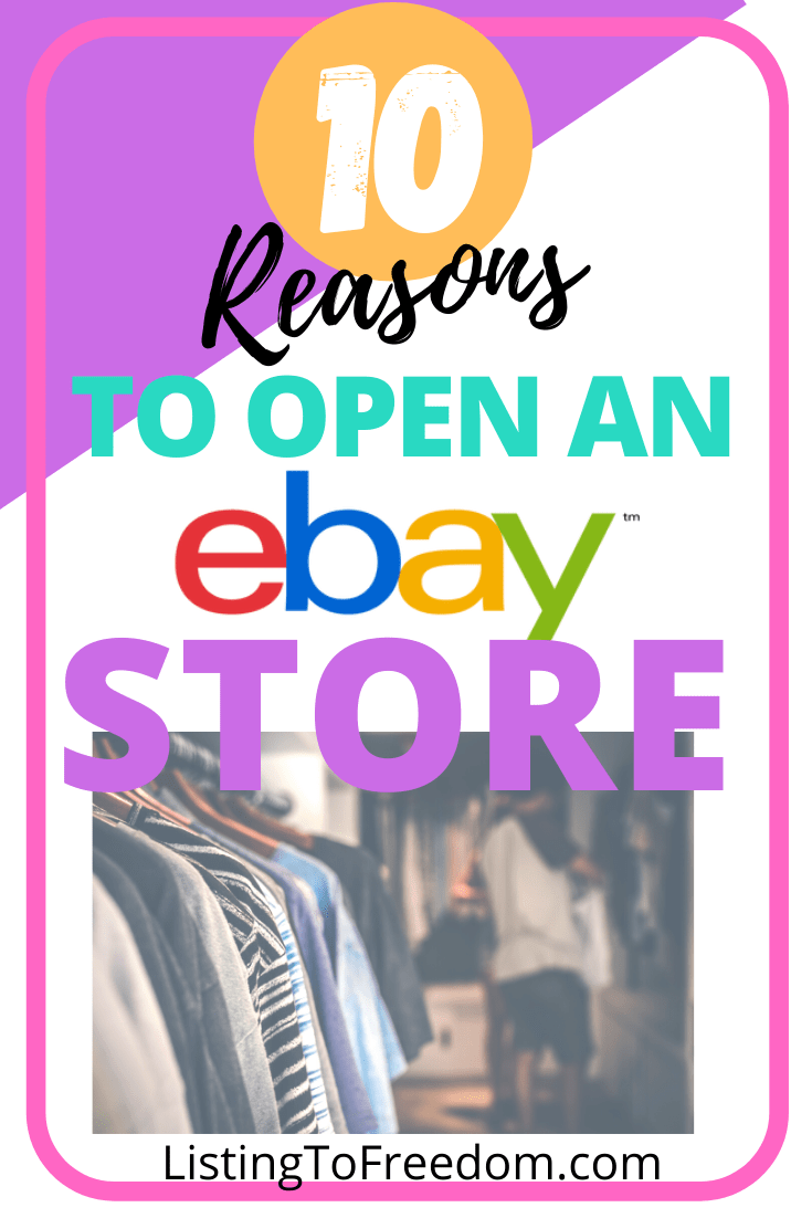 10 Reasons To Open an eBay Store