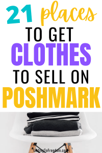 Where To Get Clothes To Sell On Poshmark