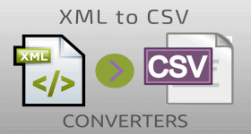 XML to CSV CONVERTERS