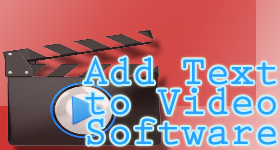Add Text to Video Software