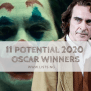11 Potential Contenders For The 2020 Academy Awards Lists Ng
