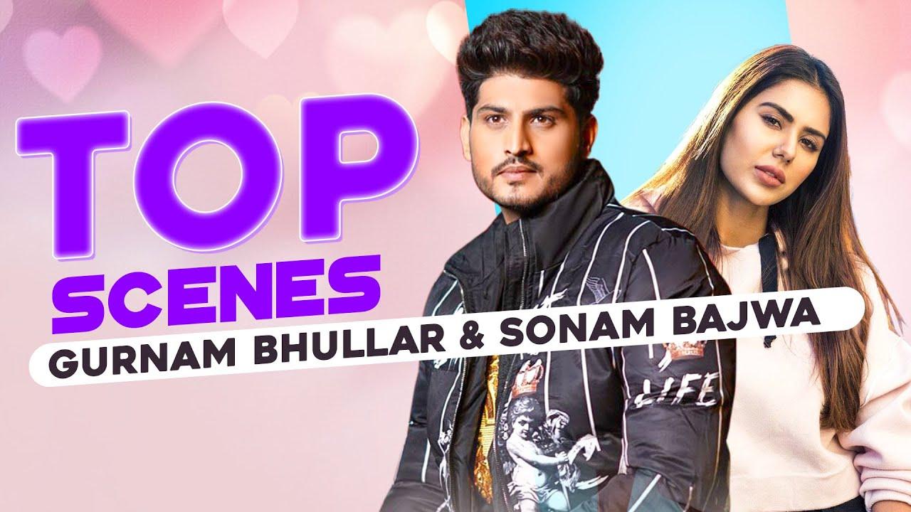 punjabi song Top Scenes   Gurnam Bhullar   Sonam Bajwa GuddiyanPatole Speed Records
