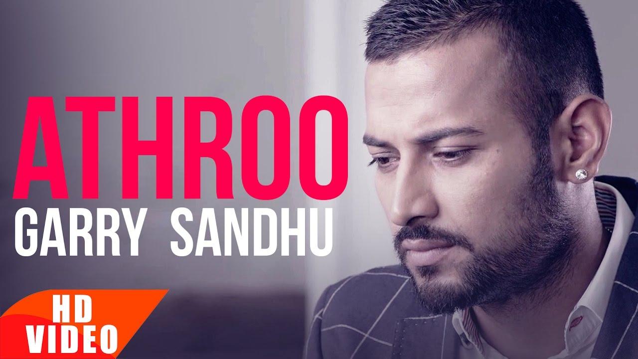 punjabi song Athroo ( Full Video ) | Garry Sandhu | Punjabi Love Song | Speed Records