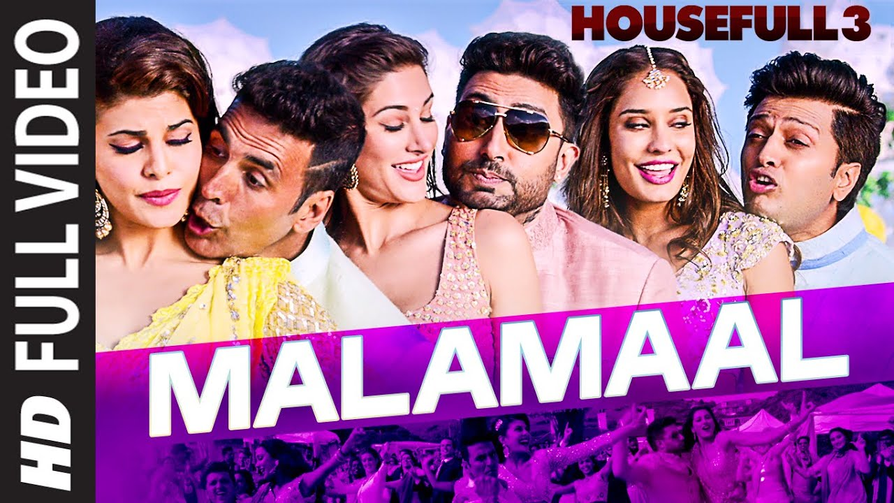 t series new song MALAMAAL Full Video Song | HOUSEFULL 3 | T-SERIES