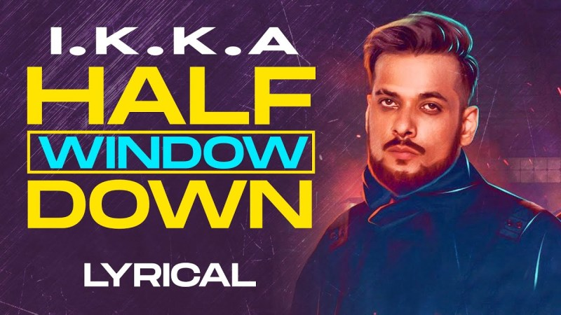 punjabi song Half Window Down (Lyrical) | Ikka | Dr Zeus | Latest Punjabi Songs 2020 | Speed Records