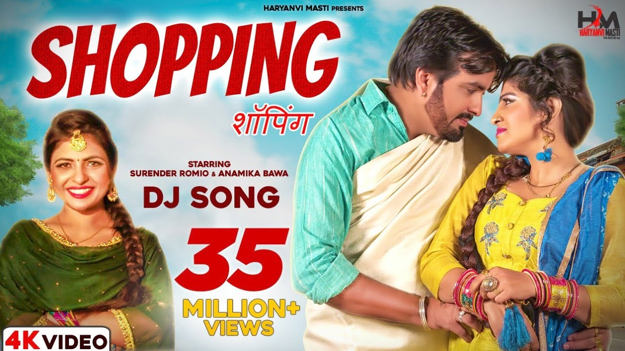 gulzar song-Shopping (Full Video) | Surender Romio | Ak Jatti, Anamika Bawa | New Haryanvi Song DJ Songs 2020-gulzar chhaniwala song