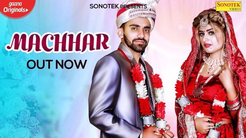 sonotek new song Machhar | Himanshi Goswami | Raman Baisla | Anjali Raj | New Haryanvi Songs Haryanavi 2020