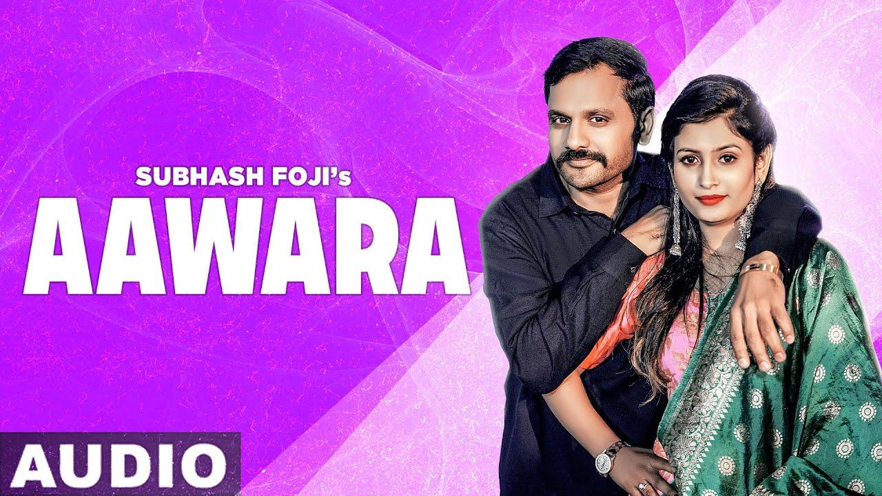 haryanvi song-Aawara (Audio) | Subhash Foji | Latest Haryanvi Song 2020 | Speed Records