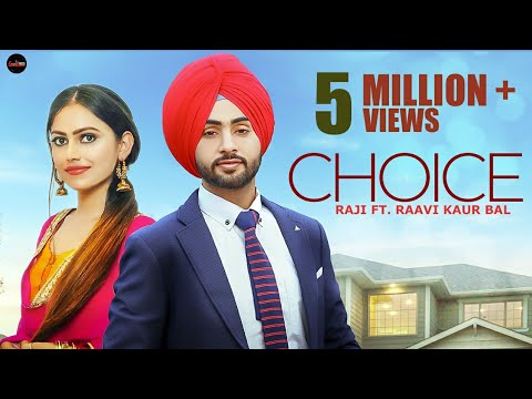 haryanvi song-Choice (Full Video) | Raji ft. Raavi | MixSingh | Latest Punjabi Songs 2019 | New Punjabi Songs 2020