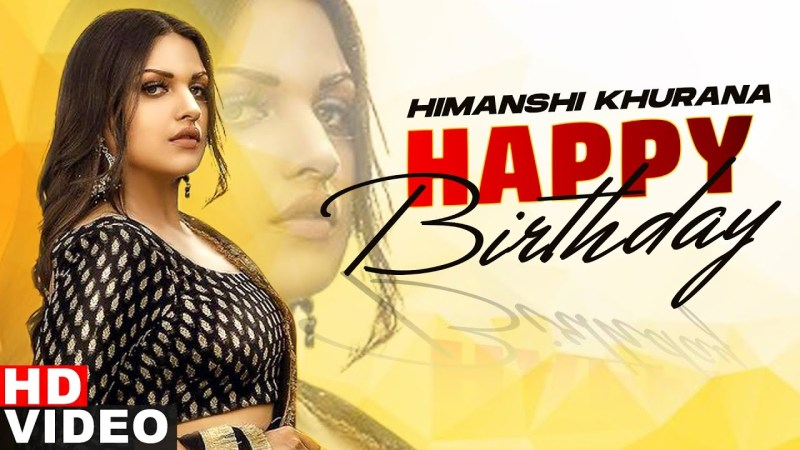 punjabi song Birthday Wish | Himanshi Khurana | Birthday Special | Latest Punjabi Song 2020 | Speed Records