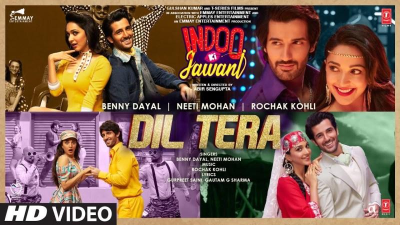 t series new song Dil Tera: Indoo Ki Jawani | Kiara Advani, Aditya Seal | Rochak Kohli Feat. Benny Dayal, Neeti Mohan