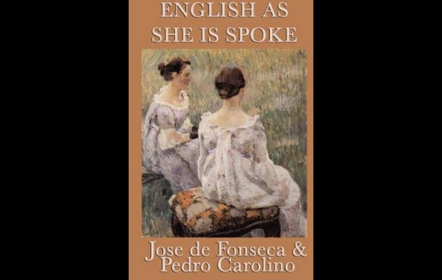 7-english-as-she-spoke-it