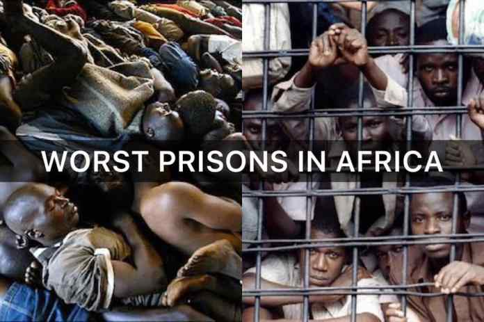 Top 10 Worst prisons in Africa