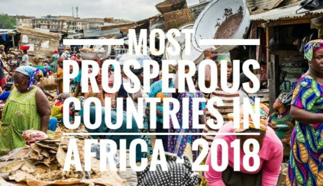 Top 20 Most Prosperous Countries in Africa, 2018