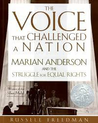 The Voice That Challenged a Nation: Marian Anderson and the Struggle for Equal Rights Paperback