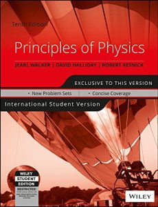 Principles of Physics by Halliday, Resnick & Walker
