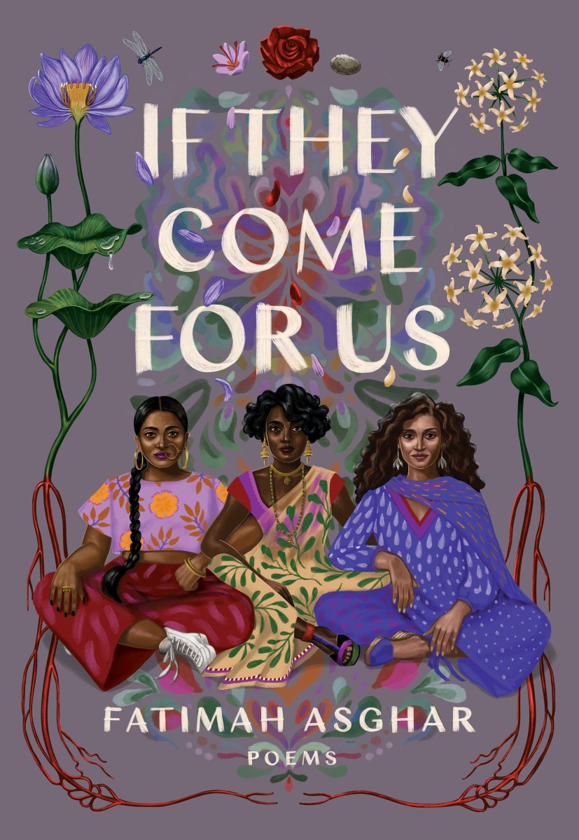 "Fractures and Partitions: A Review of ""If They Come For Us"" by Fatimah Asghar"