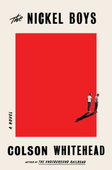 """Where Hope Breaks: A Review of """"The Nickel Boys"""" by Colson Whitehead"""