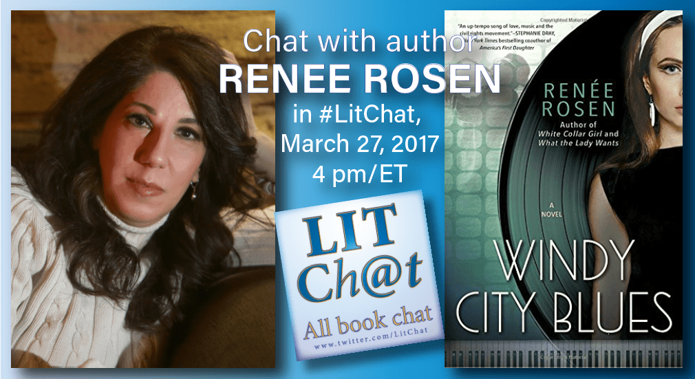 Renee Rosen in #LitChat