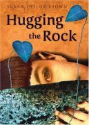 Hugging the Rock by Susan Taylor Brown