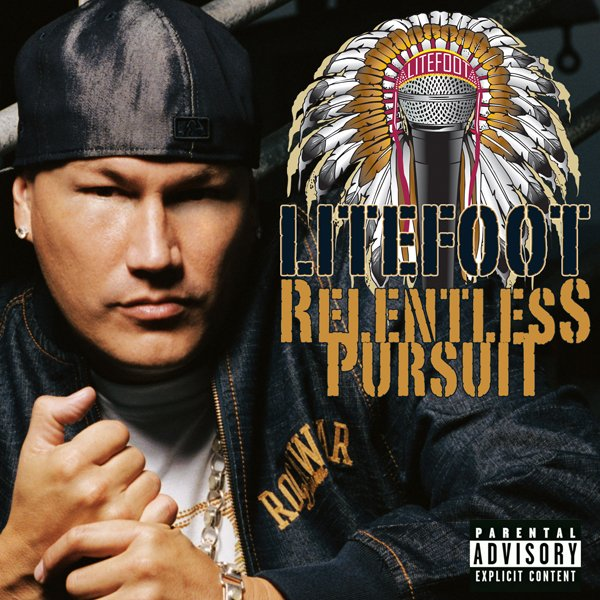 "Download Litefoot's ""Relentless Pursuit"" Album – Right here for just $9.99"