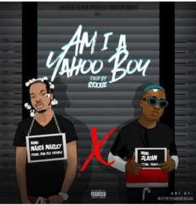 Zlatan am I a yahoo boy mp3 download