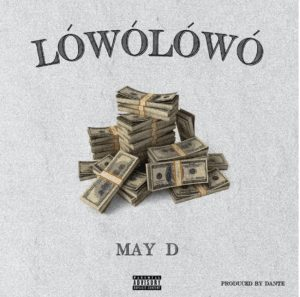 Photo artwork of may d song titled lowolowo