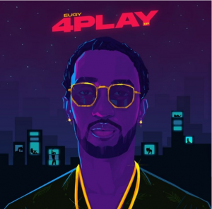 Picture of Eugy 4play EP Mp3 Download