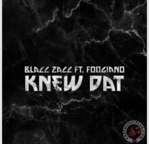 Photo of Blacc Zacc Ft. Foogiano Knew Dat Mp3 Dowload