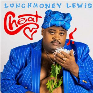 Photo of LunchMoney Lewis – Cheat Mp3 Download