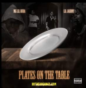 Image of Mg Lil Bubba Ft Lil Jairmy Plates On My Table