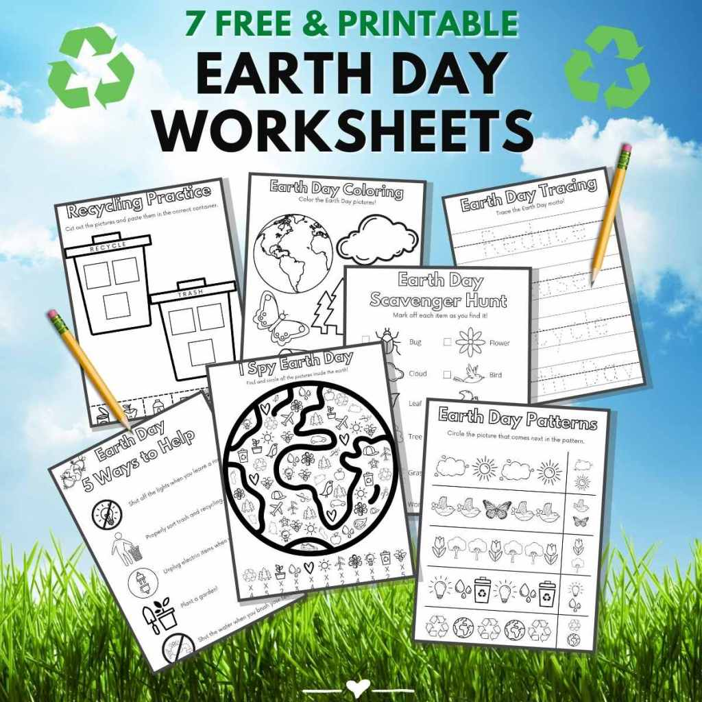 """Graphic with the 7 worksheets on a background of clouds, sky, and grass, with the words """"7 Free and printable Earth Day Worksheets."""""""