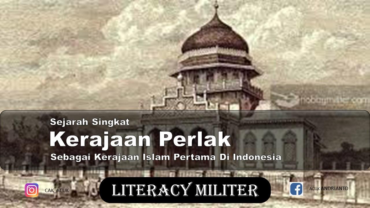 Sejarah kerajaan perlak sebagai kerajaan islam pertama di indonesia