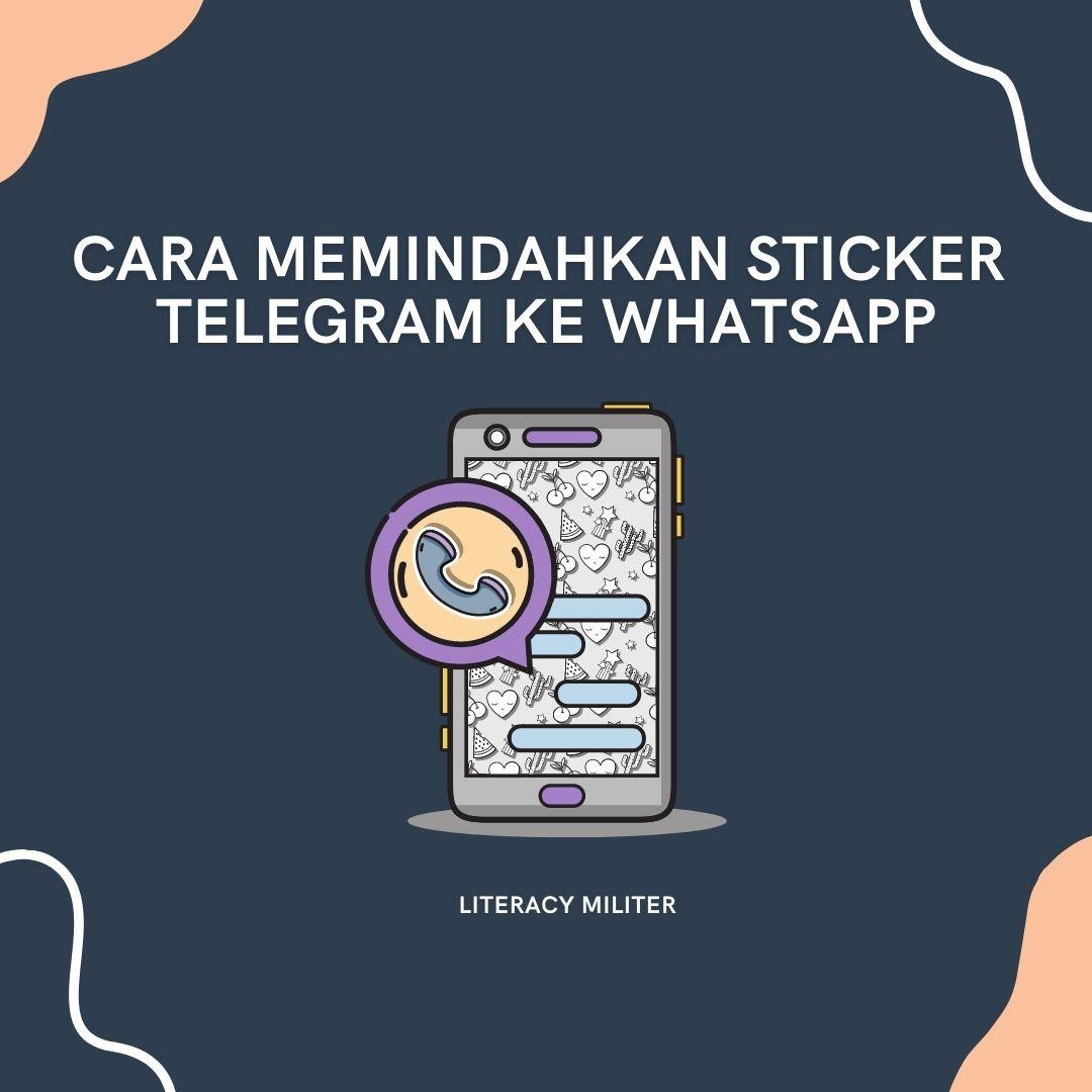 cara memindahkan sticker telegram ke whatsapp
