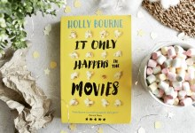Herzensbücher #14 | Holly Bourne – It Only Happens In The Movies