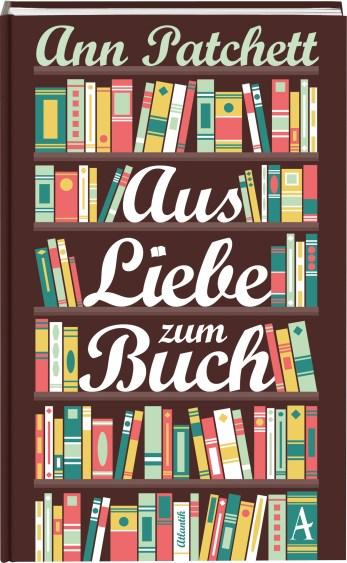 Literaturtipp von Jan Haag: Ann Patchett, Aus Liebe zum Buch.