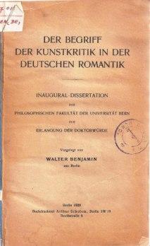 bejamins-dissertation-the-concept-of-art-criticism-in-german-romanticism