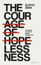 The-cour-age-of-hopelessness_Bookcover_Slavoj-Zizek_1656x2622