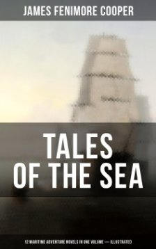 tales-of-the-sea-12-maritime-adventure-novels-in-one-volume-illustrated
