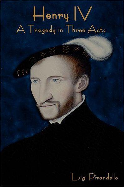 Pirandello and shakespeare identity reality and illusion english literature essay