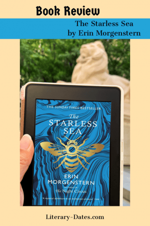 The Starless Sea by Erin Morgenstern in front of Patience the Lion