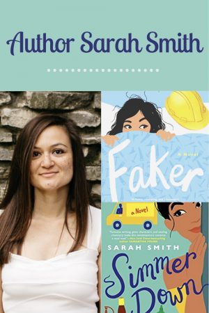 Author Sarah Smith with book covers Faker and Simmer Down