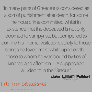 "October 4: John William Polidori's ""The Vampyre"" | Daily Literary Quotes @ Literary Cobblestones"